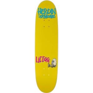 Heroin Lil Egg Skateboard Deck